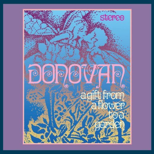 Donovan Unofficial - A Gift From A Flower To A Garden (reissues)